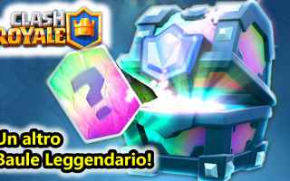 Mobile games: clash royale  android  baule leggendario