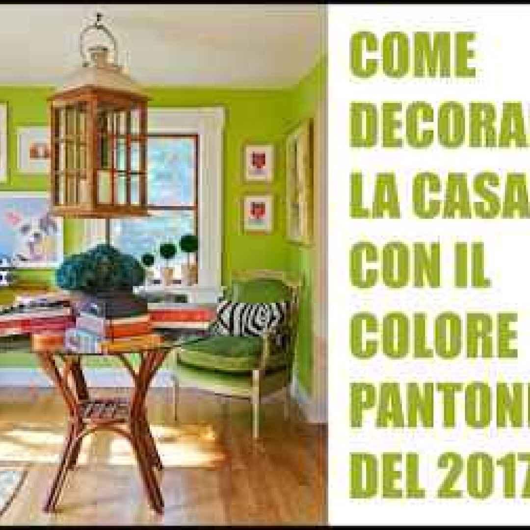 Arredare La Casa.Come Utilizzare Il Colore Pantone Dell Anno 2017 Per