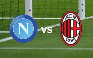 Serie A: milan napoli serie a streaming