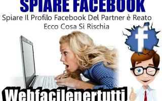 Facebook: facebook spiare profilo reato