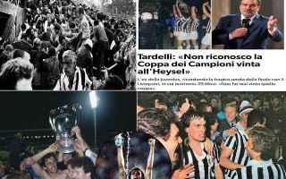 Ricordando quel 29 maggio 1985 Marco Tardelli torna a ribadire un concetto già espresso in preceden