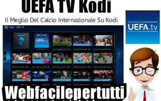 uefa tv addon  kodi  addon  uefa