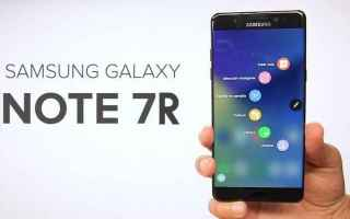 Cellulari: galaxy note 7  note 7r  samsung  note 7