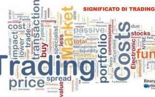 trading significato  significato trading