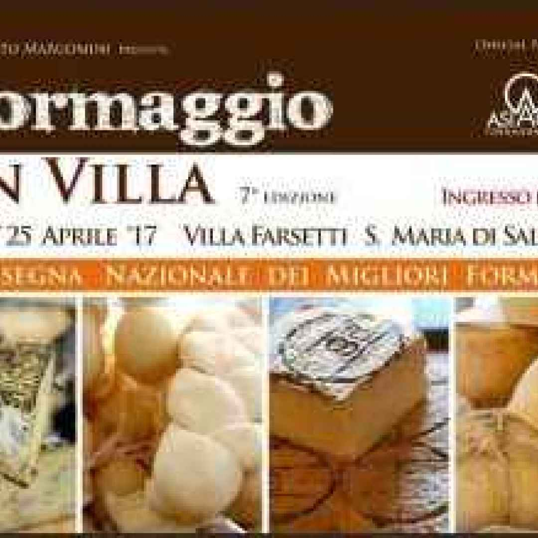 formaggio in villa  enogastronomia