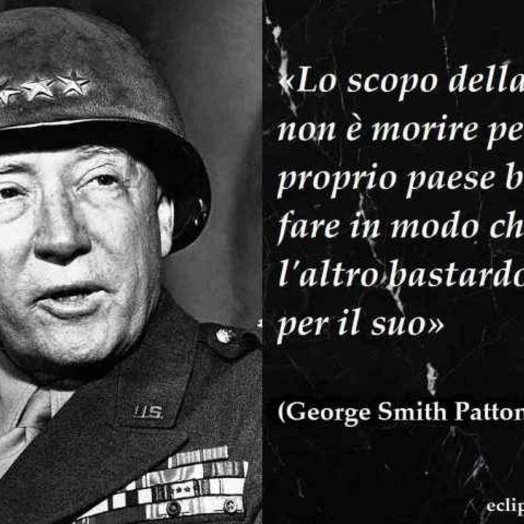 Frasi Celebri Aforisma Di George Smith Patton Frasi Celebri