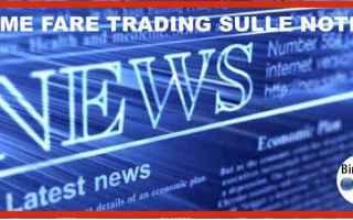 come fare trading sulle notizie