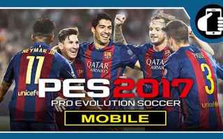 Mobile games: pes 2017  mobile  videogame