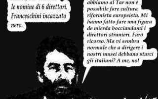 Satira: dario franceschini  musei