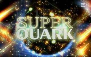Televisione: superquark