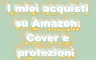 Gadget: amazon  cover  protezioni  shopping