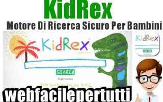 Siti Web: kid rex  motore di ricerca  bambini