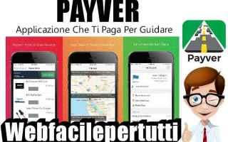 Soldi Online: payver  app  guadagnare  guidando