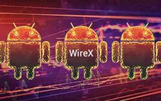 Sicurezza: botnet  wirex  android