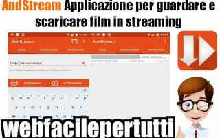 File Sharing: andstream  app  android  streaming  film