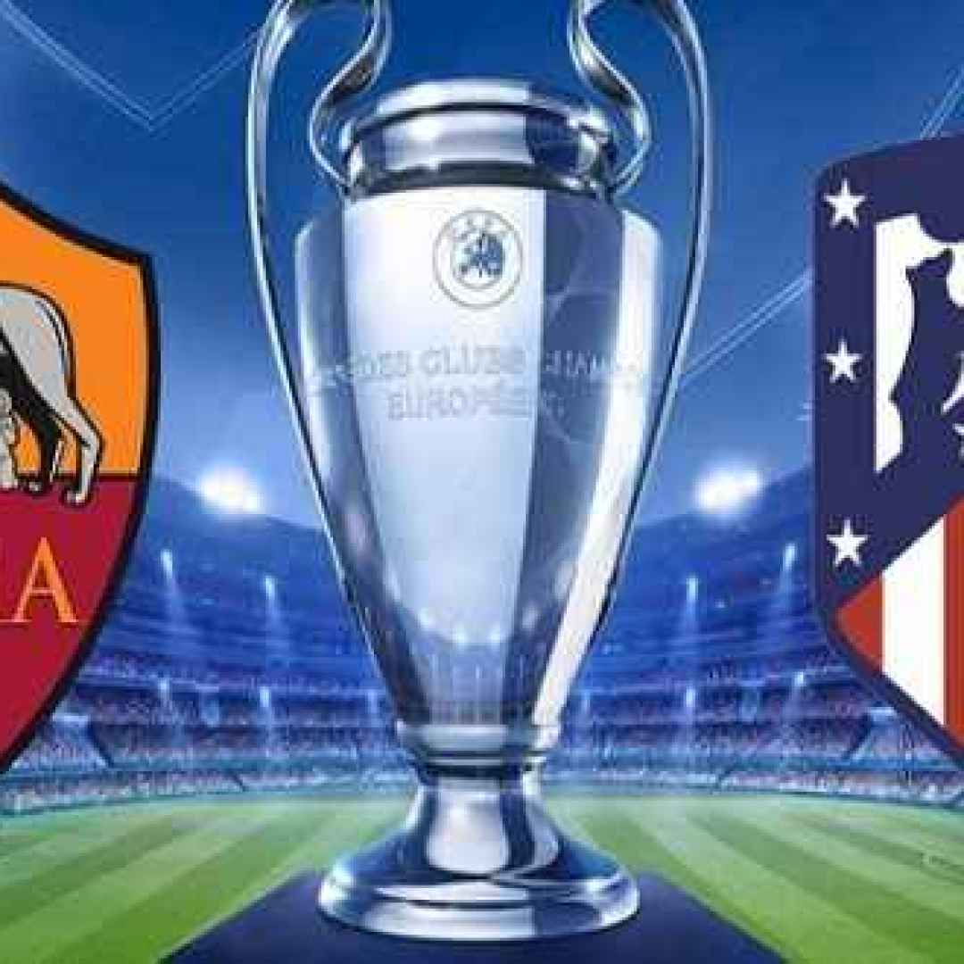 roma  atletico madrid  champions league