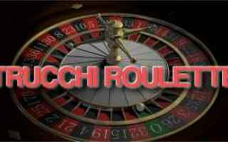roulette strategie trucchi segreti