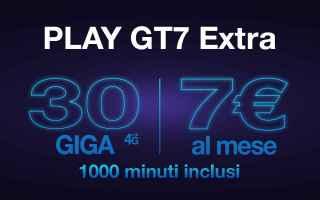 La Tre italia propone lofferta play gt7 extra che in cambio di 7 euro offre 1000 minuti e 30 giga di