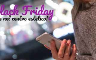 Web Marketing: black friday  centro estetico  marketing