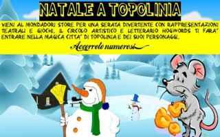 Spettacoli: natale  topolinia  hogwords  mondadori