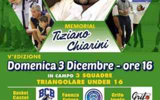 Basket: castel bolognese  basket  memorial