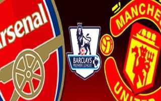 Calcio Estero: arsenal  manchester united  formazioni