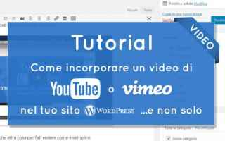 Blog: wordpress  youtube  vimeo  incorporare video