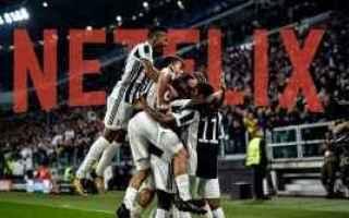 Serie A: juventus  netflix