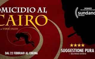 Cinema: cinema noir omicidio al cairo