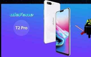 Cellulari: ulefone t2 pro  mwc 2018  android  tech