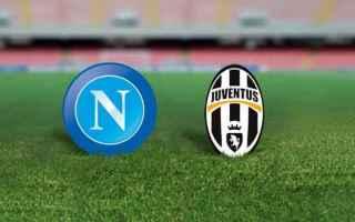 Serie A: napoli  juventus  juvenapoli