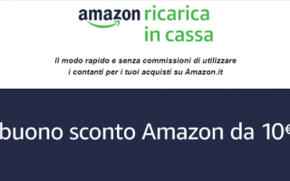 Amazon: amazon  amazon ricarica in cassa  coupon