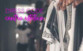 Moda: marketing  centro estetico  dress code