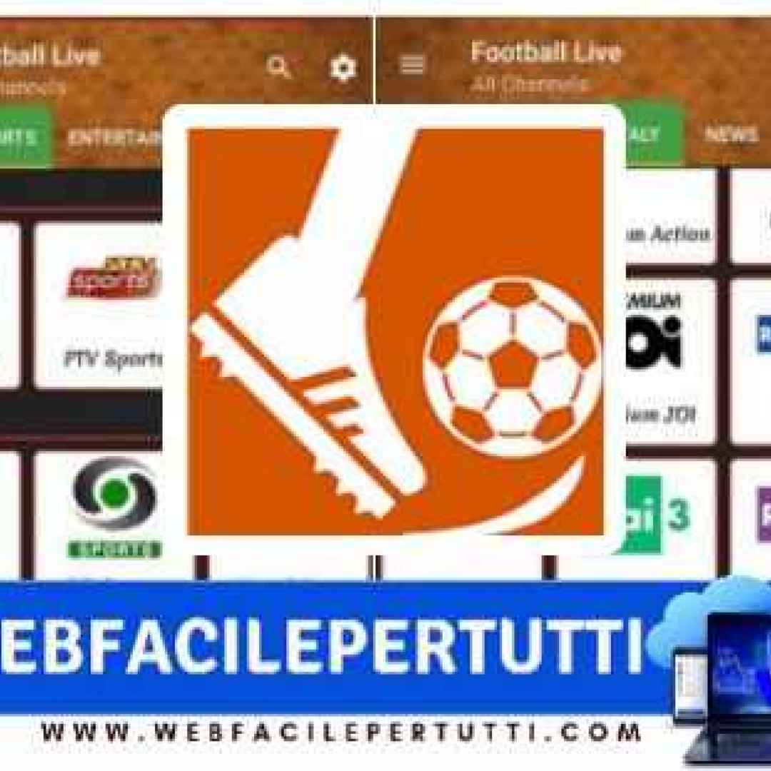 football live on tv  app  streaming  calcio