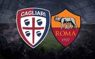Serie A: cagliari roma calcio video gol