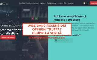 Borsa e Finanza: wise banc  truffa  trading  scam  broker