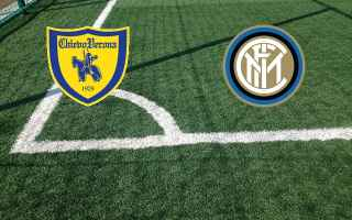 Serie A: chievo inter video gol calcio