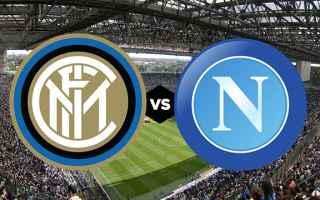 Serie A: inter napoli video gol calcio