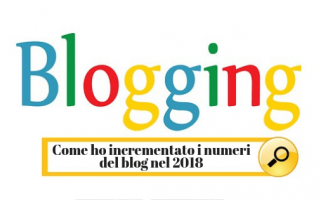 https://diggita.com/modules/auto_thumb/2019/01/08/1631512_Come-ho-incrementato-i-numeri-del-blog-nel-2018_thumb.png