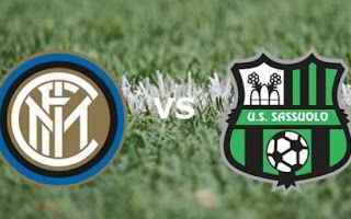 Serie A: inter sassuolo video calcio
