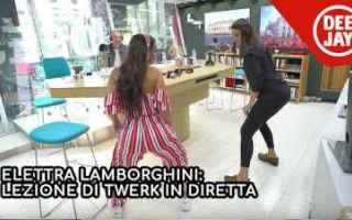 twerk elettra lamborghini video radio