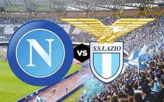 Serie A: napoli lazio video calcio gol