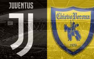 Serie A: juventus chievo video gol calcio