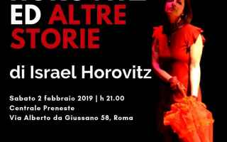 "Teatro: SPETTACOLO TEATRALE ""SUITE HOROVITZ ED ALTRE STORIE"""