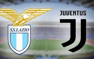 Serie A: lazio  juventus  video  gol  calcio