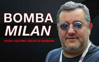 Calciomercato: milan video calcio raiola mercato