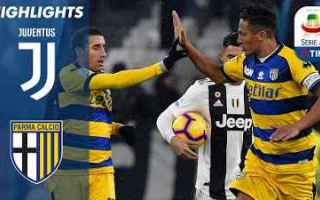 Serie A: juventus parma video gol calcio