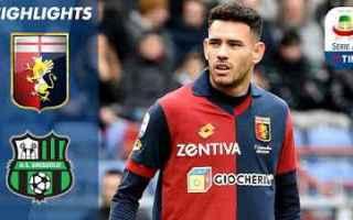 Serie A: genoa sassuolo video gol calcio