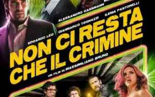 Cinema: film  cinema non ci resta che il crimine