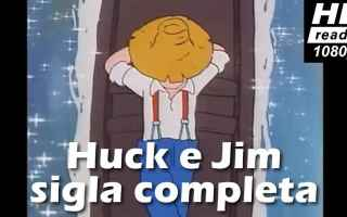 sigla  cartoni  anime  huck e jim